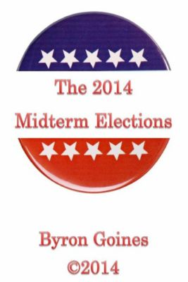 The 2014 Midterm Elections, Byron Goines