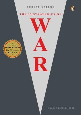 The 33 Strategies of War, Robert Greene, Joost Elffers