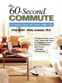 The 60-Second Commute, Erica Orloff, Kathy Levinson
