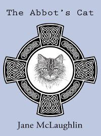 The Abbot's Cat, Jane McLaughlin