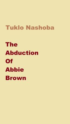 The Abduction of Abbie Brown, Tuklo Nashoba