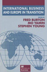 The Academy of International Business: International Business and Europe in Transition
