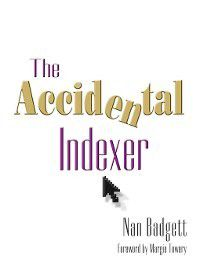 The Accidental Library: The Accidental Indexer, Nan Badgett
