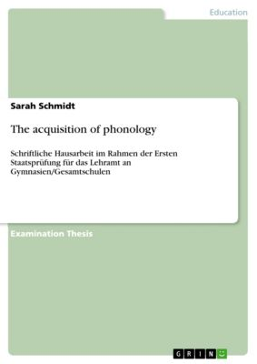 The acquisition of phonology, Sarah Schmidt