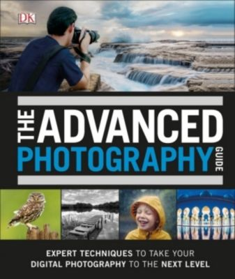 The Advanced Photography Guide, Dk