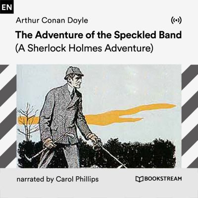 The Adventure of the Speckled Band, Arthur Conan Doyle