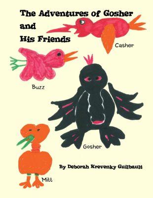 The Adventures of Gosher and His Friends, Deborah Krevenky Guilbault