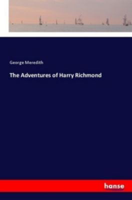 The Adventures of Harry Richmond, George Meredith
