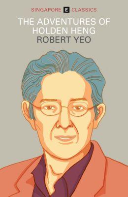 The Adventures of Holden Heng, Robert Yeo