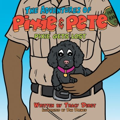 The Adventures of Pixie and Pete Pixie Gets Lost, Tracy Dirst