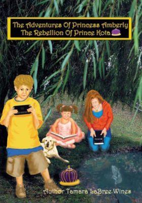 The Adventures of Princess Amberly, Tamara LaBree Wines