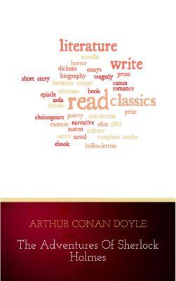 The Adventures of Sherlock Holmes, Arthur Conan Doyle