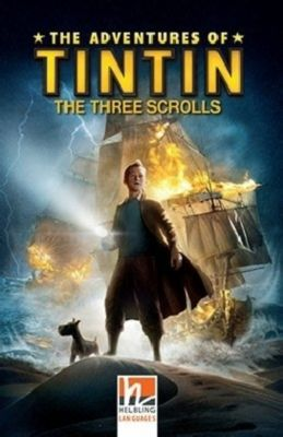 The Adventures of Tintin - The Three Scrolls, Class Set, Stephanie Peters, Steven Moffat, Edgar Wright, Joe Cornish, Paul Shipton