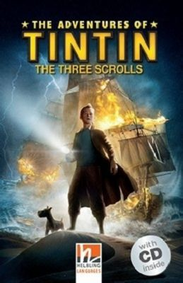 The Adventures of Tintin - The Three Scrolls, m. 1 Audio-CD, Stephanie Peters, Steven Moffat, Edgar Wright, Joe Cornish, Paul Shipton