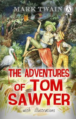 The Adventures of Tom Sawyer, Mark Twain, Valeriia Gogina