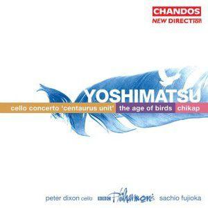 The Age Of Birds / Cellokonzert, Dixon, Bbcp, Fujioka