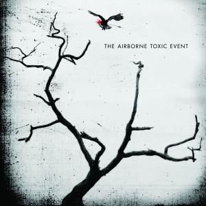 The Airborne Toxic Event, The Airborne Toxic Event