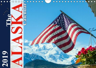 The Alaska Calendar UK-Version (Wall Calendar 2019 DIN A4 Landscape), Max Steinwald
