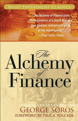 The Alchemy of Finance, George Soros