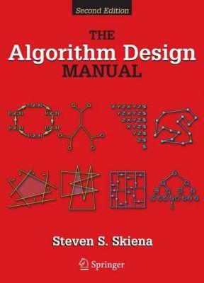 The Algorithm Design Manual, Steve S. Skiena