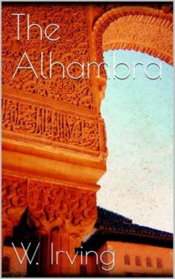 The Alhambra, Washington Irving