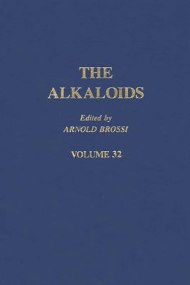 The Alkaloids: The Alkaloids: Chemistry and Pharmacology