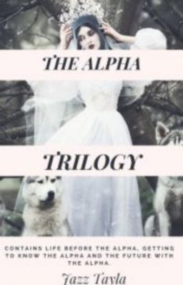 The Alpha Trilogy, Jazz Tayla