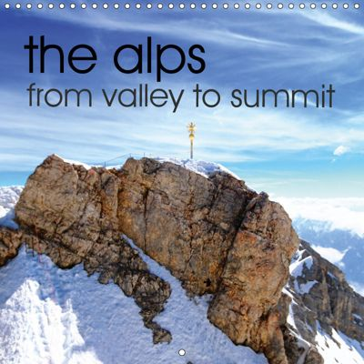 the alps - from valley to summit (Wall Calendar 2019 300 × 300 mm Square), Stefan Mosert