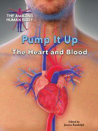 The Amazing Human Body: Pump It Up