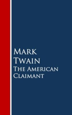 The American Claimant, Mark Twain