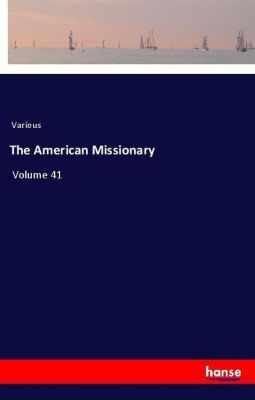 The American Missionary, Various