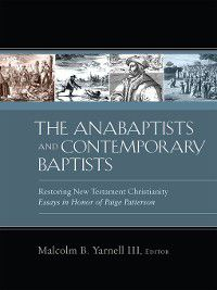 The Anabaptists and Contemporary Baptists
