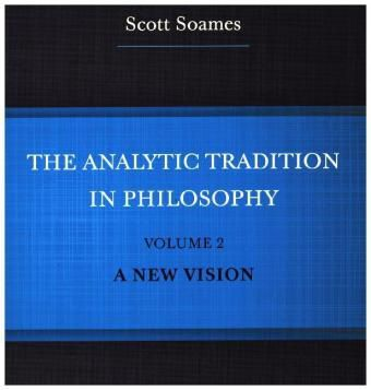 The Analytic Tradition in Philosophy, Scott Soames