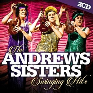 The Andrews Sisters Swinging Hits, The Andrews Sisters