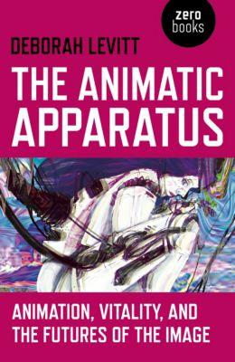 The Animatic Apparatus, Deborah Levitt