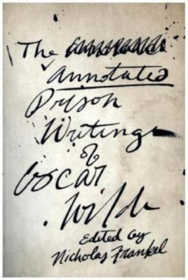 The Annotated Prison Writings of Oscar Wilde, Oscar Wilde