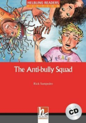 The Anti-bully Squad, m. 1 Audio-CD, Rick Sampedro