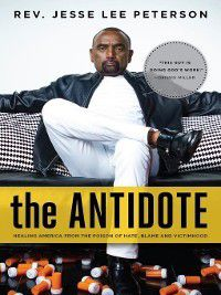 The Antidote, Jesse Lee Peterson
