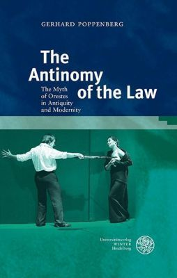The Antinomy of the Law, Gerhard Poppenberg
