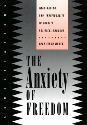 The Anxiety of Freedom, Uday Singh Mehta
