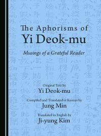The Aphorisms of Yi Deok-mu, Ji-yung Kim, Jung Min, Yi Deok-mu