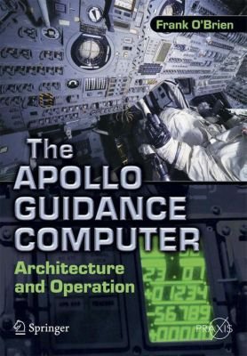 The Apollo Guidance Computer, Frank O'Brien