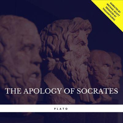 The Apology of Socrates, Plato