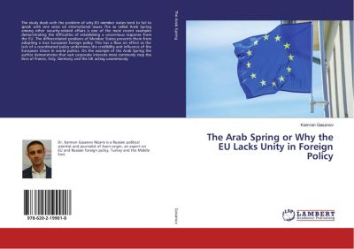 The Arab Spring or Why the EU Lacks Unity in Foreign Policy, Kamran Gasanov
