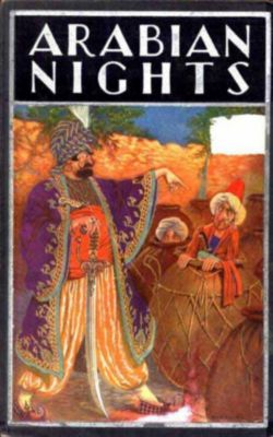 The Arabian Nights Entertainments, Anonymous