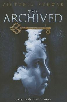 The Archived, Victoria Schwab