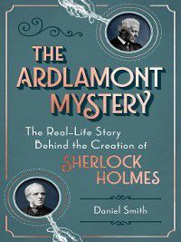 The Ardlamont Mystery, Daniel Smith