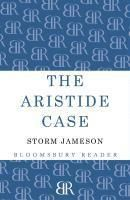 The Aristide Case, Margaret Storm Jameson