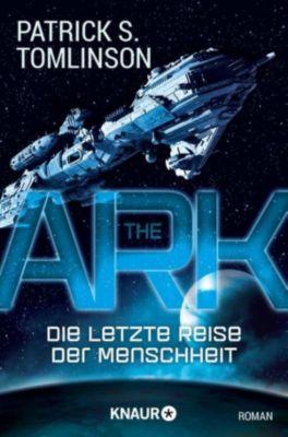 The Ark - Die letzte Reise der Menschheit, Patrick S. Tomlinson
