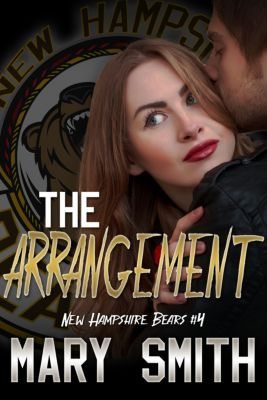 The Arrangement (New Hampshire Bears Book 4), Mary Smith